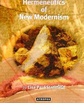 http://www.atropospress.com/publications/hermeneutics-of-new-modernism/